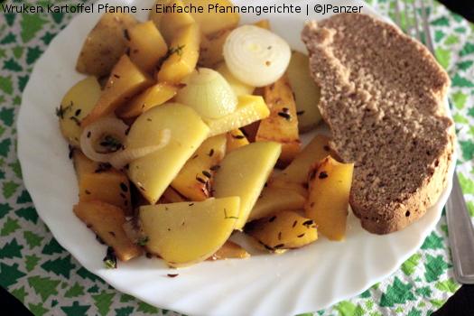 Wruken Kartoffel Pfanne — Einfache Pfannengerichte