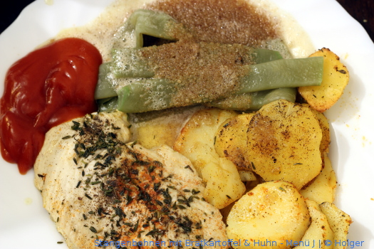 Stangenbohnen mit Bratkartoffel & Huhn – Menü