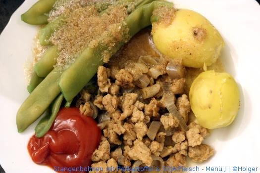 Stangenbohnen, Pellkartoffel & SOJA Fleisch – Menü