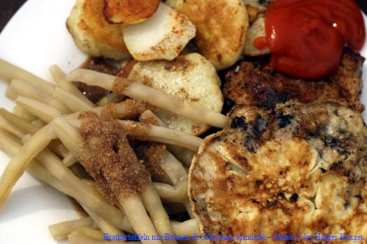 Bratkartoffeln, Bohnen & Schweine Schnitzel – Menü | J
